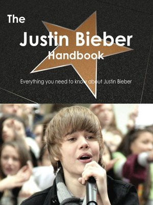 cover image of The Justin Bieber Handbook - Everything you need to know about Justin Bieber