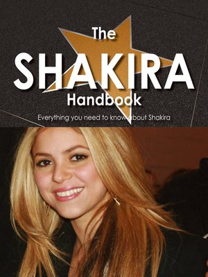 cover image of The Shakira Handbook - Everything you need to know about Shakira