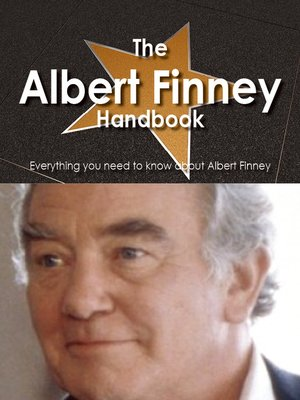 cover image of The Albert Finney Handbook - Everything you need to know about Albert Finney