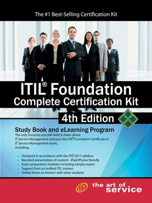 cover image of ITIL® Foundation Complete Certification Kit -Study Book and eLearning Program 4th Edition