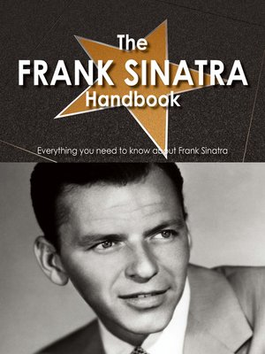 cover image of The Frank Sinatra Handbook - Everything you need to know about Frank Sinatra