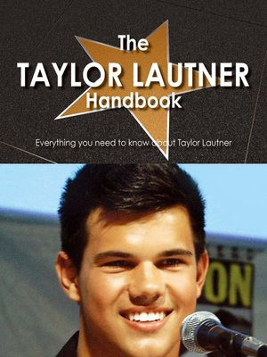 cover image of The Taylor Lautner Handbook - Everything you need to know about Taylor Lautner
