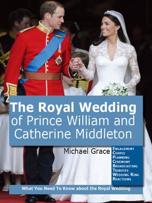 cover image of The Royal Wedding of Prince William and Catherine Middleton