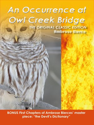 cover image of An Occurrence at Owl Creek- The Original Classic Edition