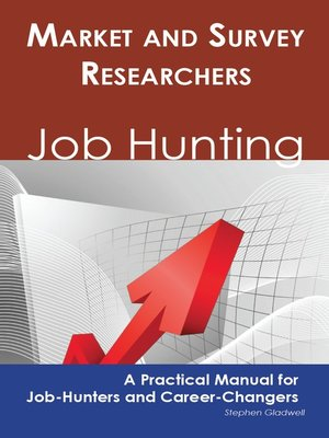 cover image of Market and Survey Researchers: Job Hunting - A Practical Manual for Job-Hunters and Career Changers