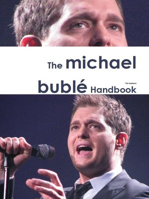 cover image of The Michael Bublé Handbook - Everything you need to know about Michael Bublé