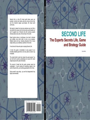 cover image of Second Life: The Experts Secrets Life, Game and Strategy Guide
