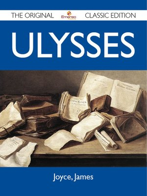 cover image of Ulysses - The Original Classic Edition