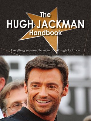 cover image of The Hugh Jackman Handbook - Everything you need to know about Hugh Jackman