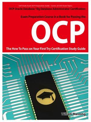 Oracle Database 10g Database Administrator OCP Certification Exam ...