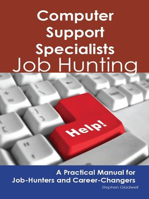 cover image of Computer Support Specialists: Job Hunting - A Practical Manual for Job-Hunters and Career Changers