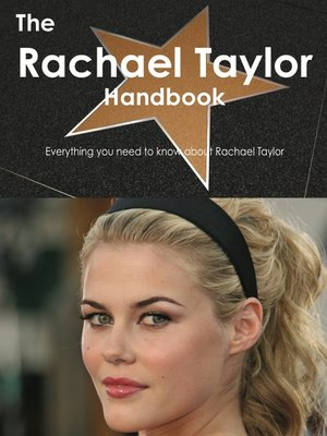 cover image of The Rachael Taylor Handbook - Everything you need to know about Rachael Taylor