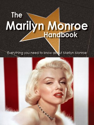 cover image of The Marilyn Monroe Handbook - Everything you need to know about Marilyn Monroe
