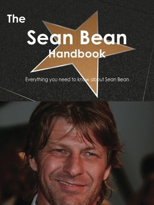 cover image of The Sean Bean Handbook - Everything you need to know about Sean Bean