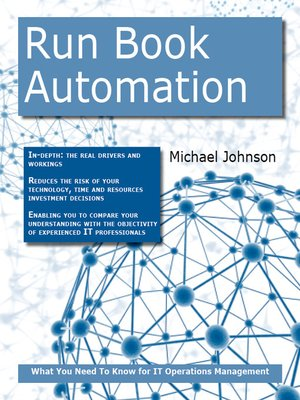 run book automation what you need to know for it operations management by michael johnson. Black Bedroom Furniture Sets. Home Design Ideas