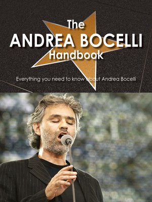 cover image of The Andrea Bocelli Handbook - Everything you need to know about Andrea Bocelli