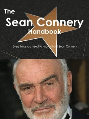cover image of The Sean Connery Handbook - Everything you need to know about Sean Connery