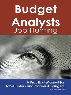 cover image of Budget Analysts: Job Hunting - A Practical Manual for Job-Hunters and Career Changers