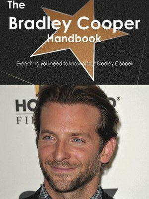 cover image of The Bradley Cooper Handbook - Everything you need to know about Bradley Cooper