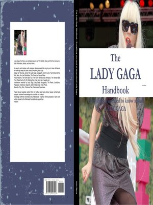 cover image of The Lady Gaga Handbook - Everything you need to know about Lady Gaga