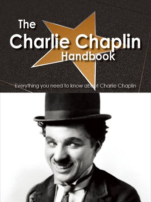 cover image of The Charlie Chaplin Handbook - Everything you need to know about Charlie Chaplin