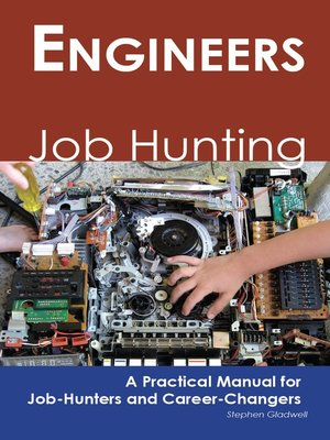 cover image of Engineers: Job Hunting - A Practical Manual for Job-Hunters and Career Changers