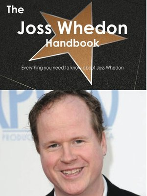 cover image of The Joss Whedon Handbook - Everything you need to know about Joss Whedon