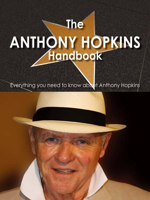 cover image of The Anthony Hopkins Handbook - Everything you need to know about Anthony Hopkins