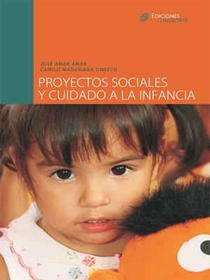 cover image of Proyectos sociales y cuidado a la infancia