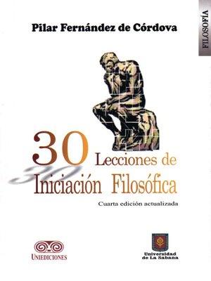 cover image of 30 lecciones de iniciación filosófica