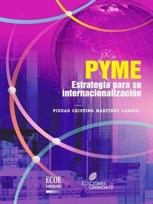 cover image of Pyme, estrategia para su internacionalización
