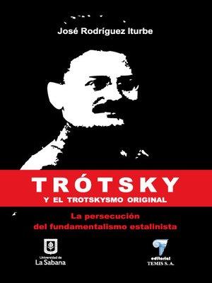 cover image of Trótsky y el trotskysmo original