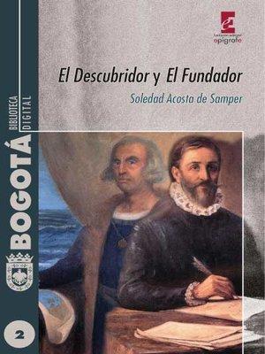 cover image of El Descubridor y El Fundador