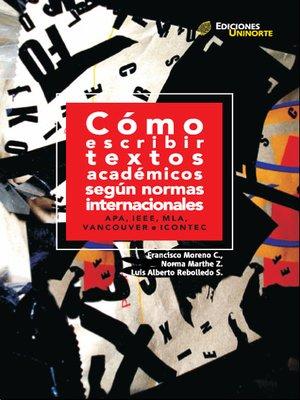 cover image of Cómo escribir textos académicos según normas internacionales