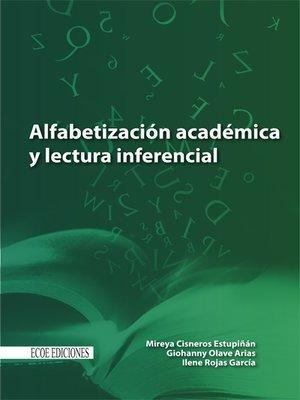 cover image of Alfabetización académica y lectura inferencial