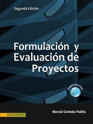 cover image of Formulación y evaluación de proyectos