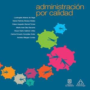 cover image of Administración por calidad
