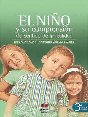 cover image of El niño y su comprensión de sentido de la realidad