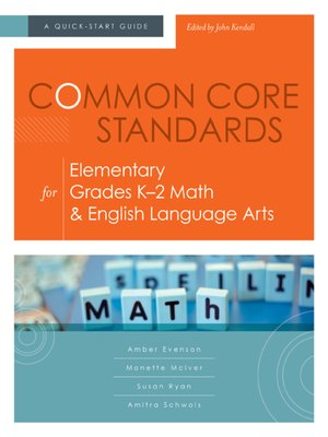 cover image of Common Core Standards for Elementary Grades K–2 Math & English Language Arts