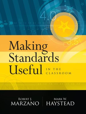 cover image of Making Standards Useful in the Classroom