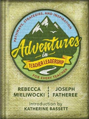 cover image of Adventures in Teacher Leadership