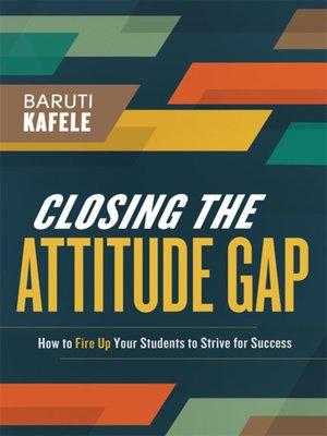 cover image of Closing the Attitude Gap