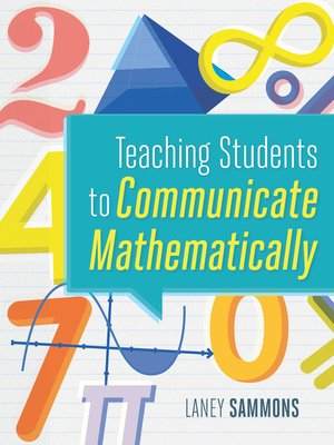 cover image of Teaching Students to Communicate Mathematically