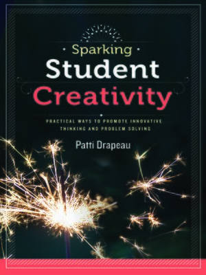 cover image of Sparking Student Creativity