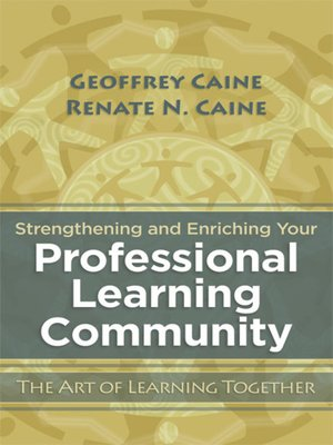 cover image of Strengthening and Enriching Your Professional Learning Community