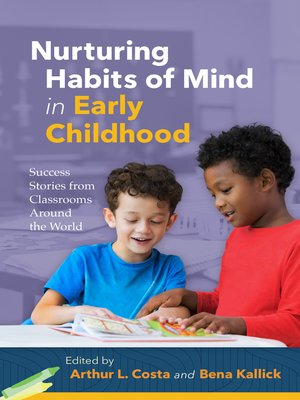 cover image of Nurturing Habits of Mind in Early Childhood