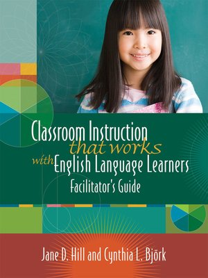 cover image of Classroom Instruction That Works with English Language Learners
