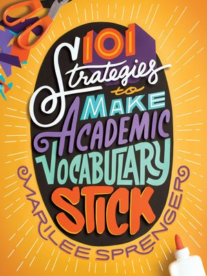 cover image of 101 Strategies to Make Academic Vocabulary Stick