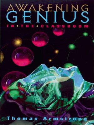 cover image of Awakening Genius in the Classroom