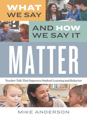 cover image of What We Say and How We Say It Matter